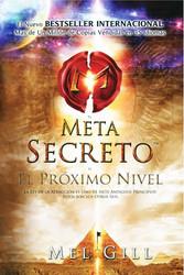 El Metasecreto: - El Promixo Nivel
