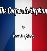 The Corporate Orphan - Lyzette and Lulu