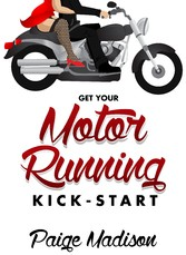 Kick-Start - Get Your Motor Running