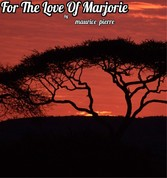 For The Love Of Marjorie - Marjorie and Jean