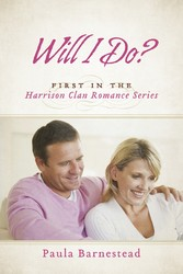 Will I Do? - First in the Harrison Clan Romance...