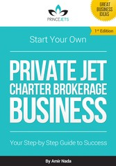 Start Your Own Private Jet Charter Brokerage Bu...