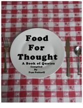 Food For Thought - A Collection of Quotes