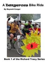 A Dangerous Bike Ride - Book 1 of the Richard T...
