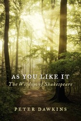 As You Like It - The Wisdom of Shakespeare