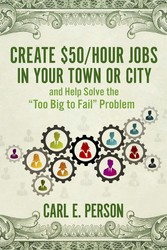 Create $50/Hour Jobs in Your Town or City - and...