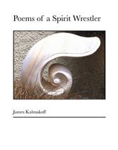 Poems of a Spirit Wrestler