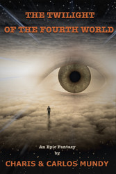 The Twilight of the Fourth World - An Epic Fantasy