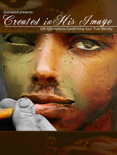 Created in His Image - Eastwood Presents: Creat...