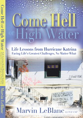 Come Hell or High Water - Life Lessons from Hur...