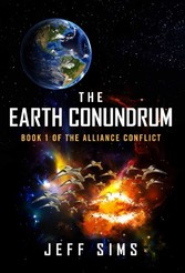 The Earth Conundrum - Book 1 of the Alliance Co...