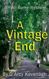 A Vintage End - A Paul Burke Mystery