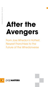 After the Avengers - From Joss Whedons Hottest,...