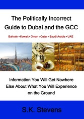 The Politically Incorrect Guide to Dubai and th...