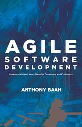 Agile Software Development - Incremental-Based ...