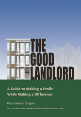 The Good Landlord - A Guide to Making a Profit ...