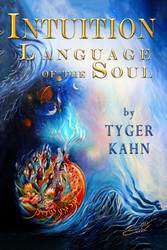 Intuition: Language of the Soul - Book One