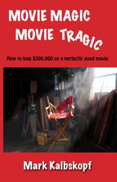 Movie Magic, Movie Tragic
