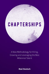 Chapterships - A New Methodology for Hiring, Gr...
