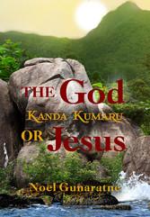 The God Kanda Kumaru or Jesus