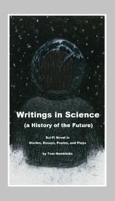 Writings in Science - A History of the Future