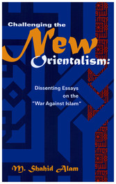 Challenging the New Orientalism - Dissenting Es...