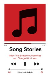 Song Stories: Music That Shaped Our Identities ...