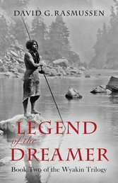 Legend of the Dreamer - Book Two of the Wyakin ...