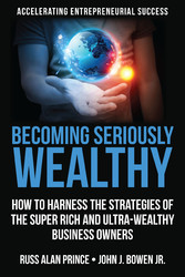 Becoming Seriously Wealthy - How to Harness the...