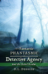 The Fantastic Phantasmic Detective Agency - And...