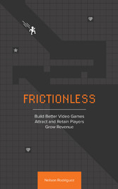 Frictionless - Build Better Video Games, Attrac...
