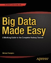 Big Data Made Easy - A Working Guide to the Com...