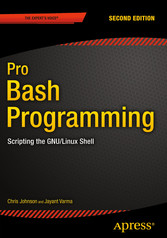 Pro Bash Programming, Second Edition - Scriptin...