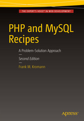 PHP and MySQL Recipes - A Problem-Solution Appr...