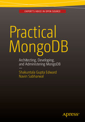 Practical MongoDB - Architecting, Developing, a...
