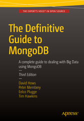 The Definitive Guide to MongoDB - A complete gu...