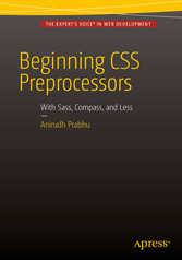 Beginning CSS Preprocessors - With SASS, Compas...