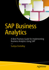SAP Business Analytics - A Best Practices Guide...