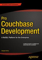 Pro Couchbase Development - A NoSQL Platform fo...