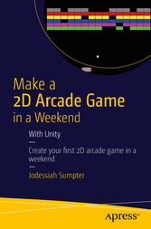 Make a 2D Arcade Game in a Weekend - With Unity