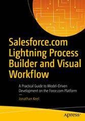 Salesforce.com Lightning Process Builder and Vi...