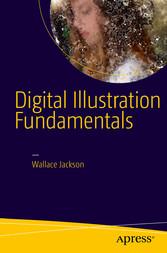 Digital Illustration Fundamentals - Vector, Ras...