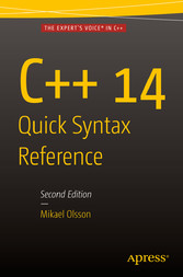 C++ 14 Quick Syntax Reference - Second Edition