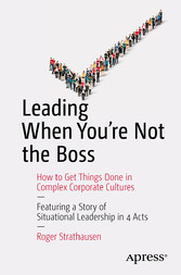 Leading When Youre Not the Boss - How to Get Th...