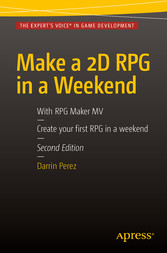 Make a 2D RPG in a Weekend - Second Edition: Wi...