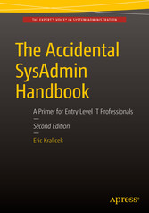 The Accidental SysAdmin Handbook - A Primer for...