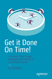 Get it Done On Time! - A Critical Chain Project...