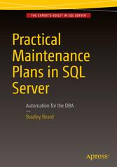 Practical Maintenance Plans in SQL Server - Aut...