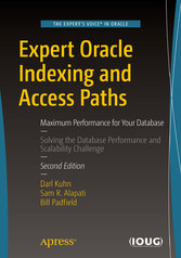 Expert Oracle Indexing and Access Paths - Maxim...