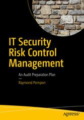 IT Security Risk Control Management - An Audit ...